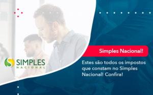 Simples Nacional Conheca Os Impostos Recolhidos Neste Regime 1 - Analise Assessoria Contábil e Empresarial - Contabilidade em Uberaba │ MG