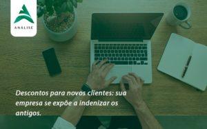 Descontos Para Novos Clientes Analise - Analise Assessoria Contábil e Empresarial - Contabilidade em Uberaba │ MG