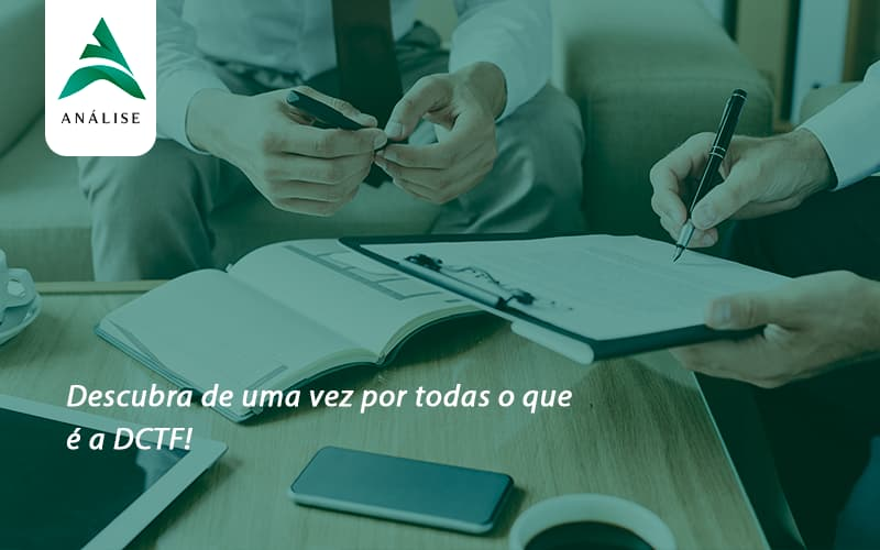 Dctf Analise - Analise Assessoria Contábil e Empresarial - Contabilidade em Uberaba │ MG