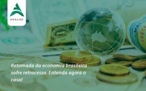 Retomada Da Economia Analise - Analise Assessoria Contábil e Empresarial - Contabilidade em Uberaba │ MG